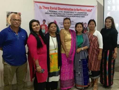 IS THERE RACIAL DISCRIMINATION IN NORTHEAST INDIA? - A REGIONAL LEVEL ROUNDTABLE TO UNDERSTAND GROUND REALITIES AND POSSIBLE MANIFESTATIONS OF RACIAL DISCRIMINATION IN NORTHEAST INDIA - 2 May 2018, Assam